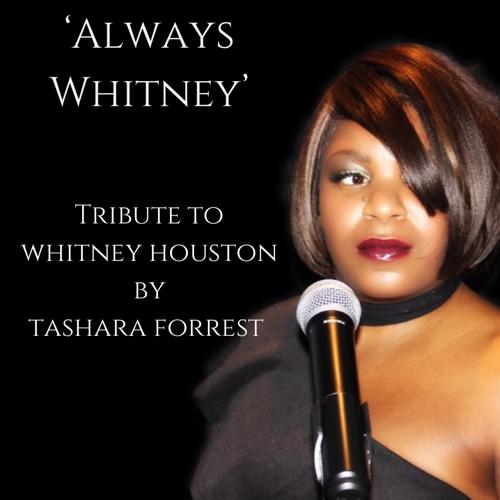 Tashara Forrest, Tribute to Whitney