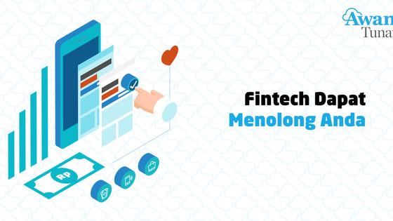 Tidak Ada Lagi Hambatan Akses Finansial: Fintech Dapat Menolong Anda