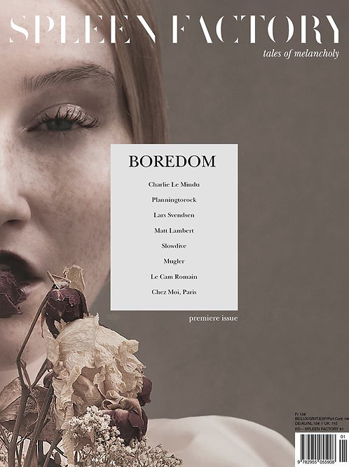 SPLEEN FACTORY Magazine Issue #1 : BOREDOM (158 pages)