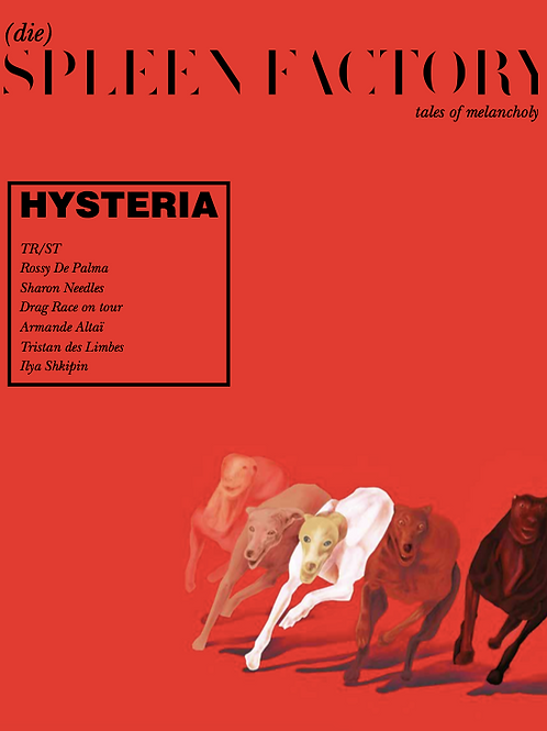 SPLEEN FACTORY Magazine Issue #2 : HYSTERIA (128 pages)