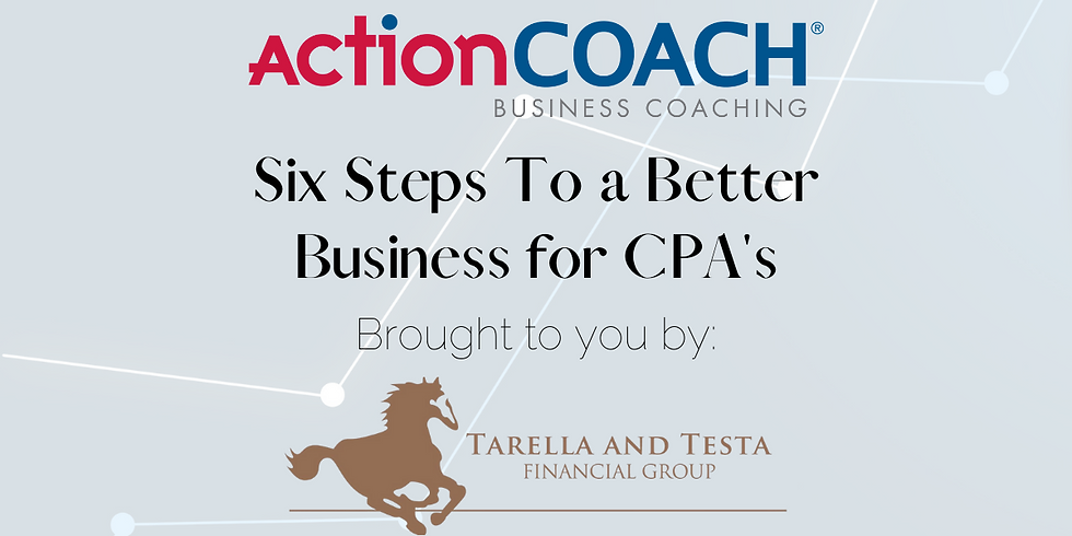 Six Steps To a Better Business for CPA's