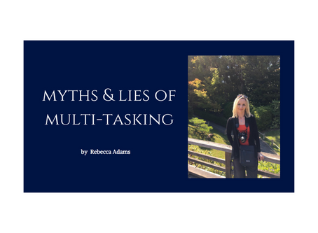 Myths & Lies of Multi-Tasking