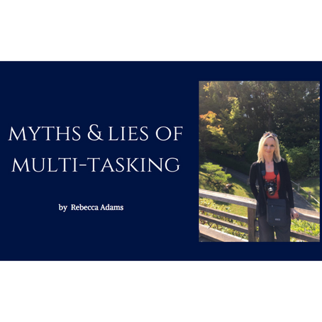 Myths & Lies of Multi-Tasking