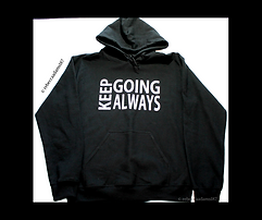 Keep Going Always Hoodie.png