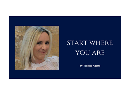 Start where you are..