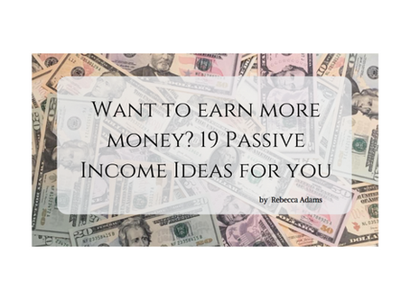 Want to earn more money? 19 passive income ideas for you