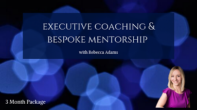 Executive Coaching & Bespoke Mentorship