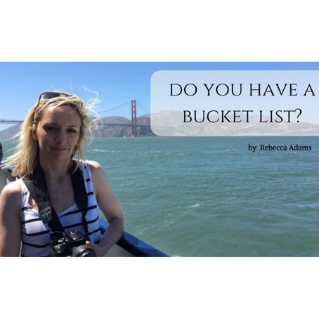 Do you have a bucket list?