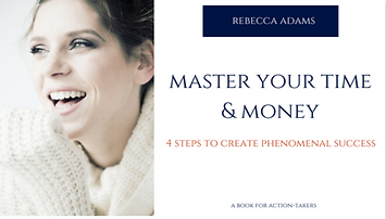 Master Your Time and Money Rebecca Adams