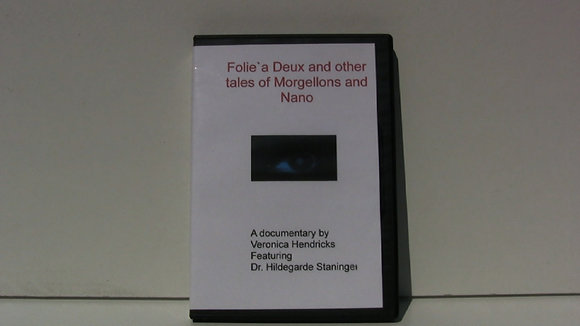 Folie`a Deux & other tales of Morgellons and Nano