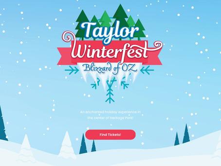 Taylor Winterfest Blizzard of Oz starting November 18