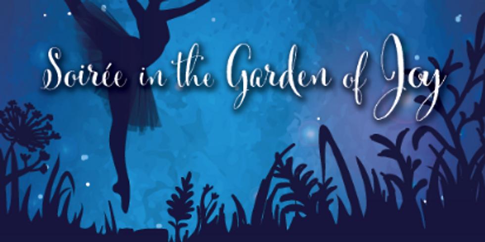 Soiree in the Garden of Joy