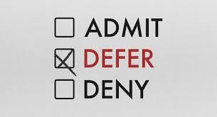 Deferred and Unheard