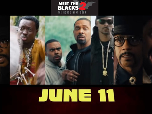 Mike Epps and Katt Williams 'Meet the Blacks 2': is set to release in theaters June 11ᵗʰ