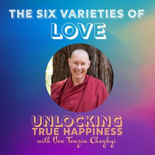 The Six Varieties of Love