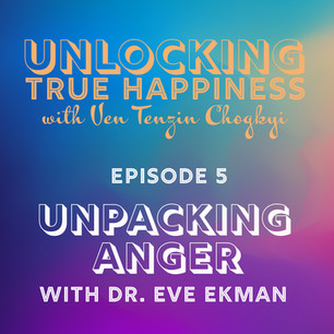 Unpacking Anger with Dr. Eve Ekman