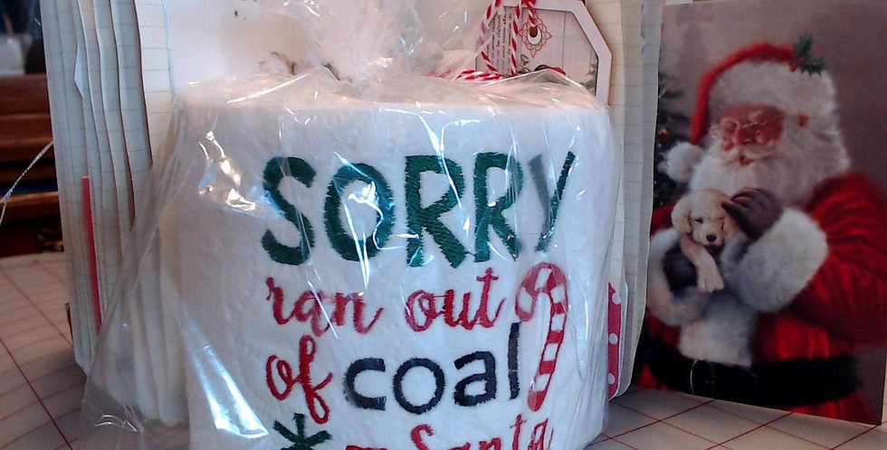 SANTA Ran Out of Coal EMBROIDERED Toilet Paper Christmas Gift / Santa Claus