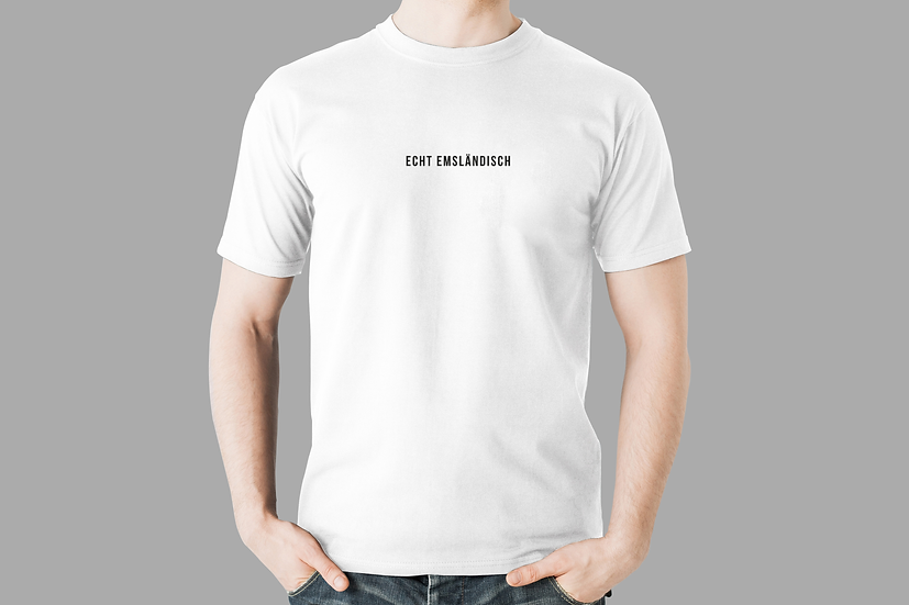 """T-Shirt """"Echt emsländisch"""", weiß"""