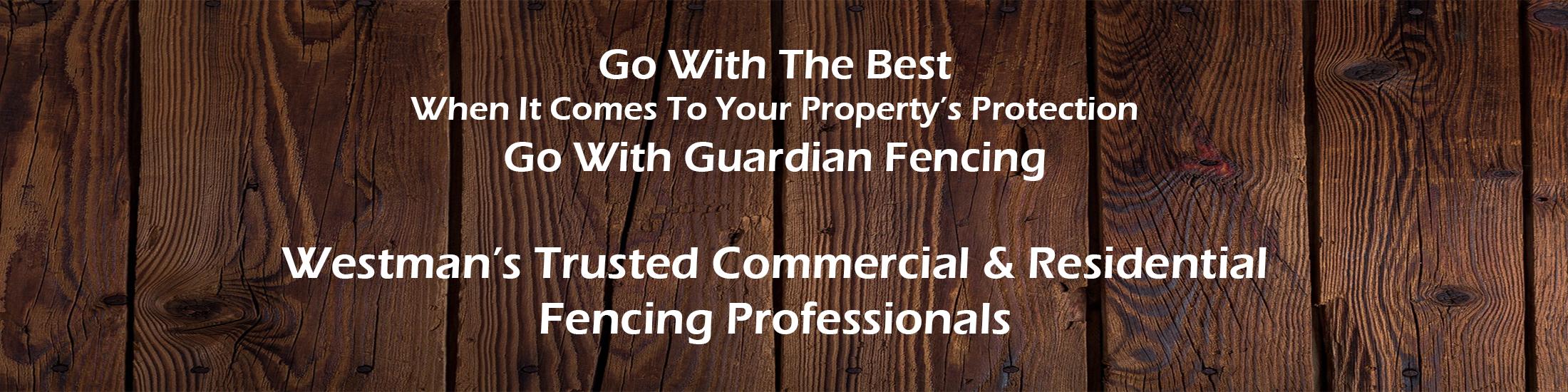 Guardian Fencing Brandon