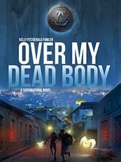 Over My Dead Body Book Cover