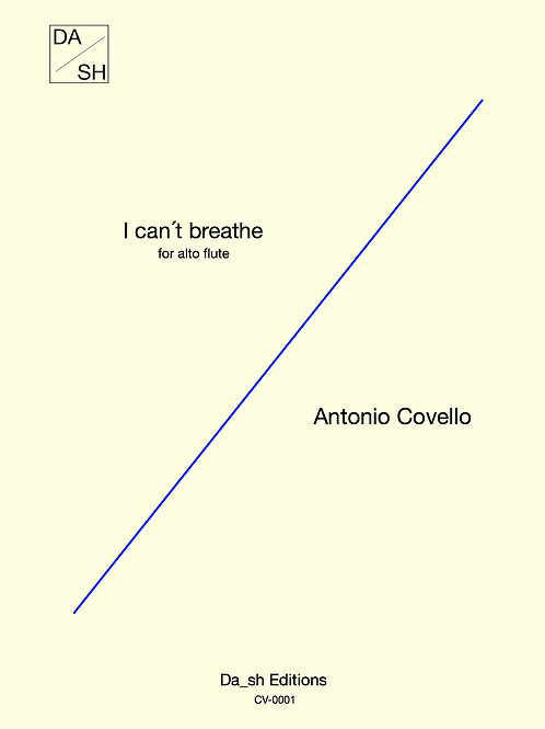 Antonio Covello - I can't breathe for alto flute solo - PDF