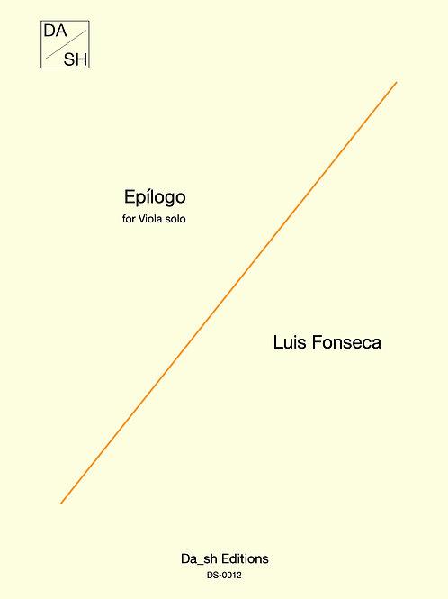 Luis Fonseca - Epílogo for Viola solo