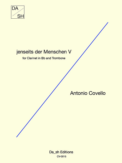 Antonio Covello - jenseits der Menschen V for Clarinet in Bb and Trombone
