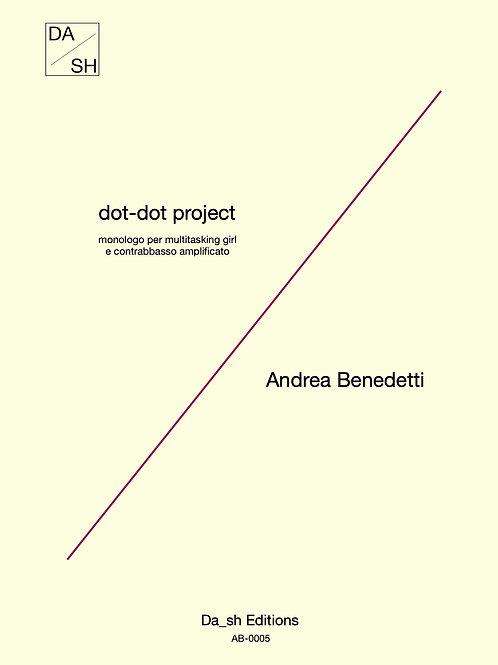 A. Benedetti- dot-dot project/monologo per multitasking girl e contrabasso