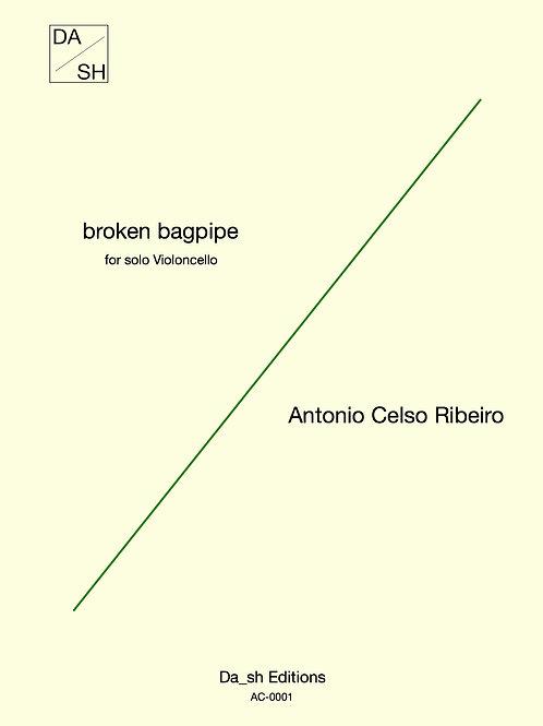 Antonio Celso Ribeiro - broken bagpipe for solo Violoncello