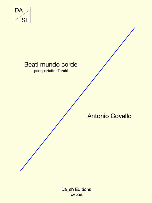 Antonio Covello - Beati mundo corde per quartetto d'archi