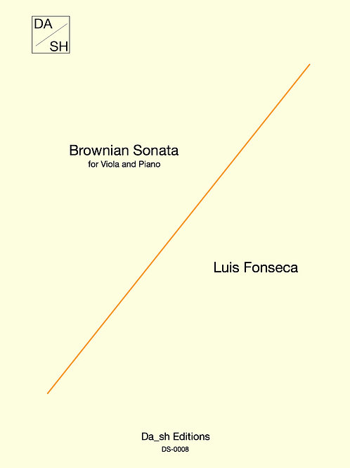 Luis Fonseca - Brownian Sonata for Viola and Piano