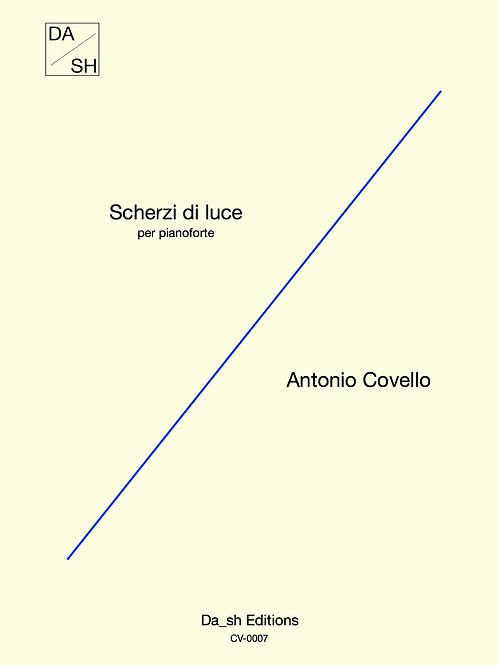 Antonio Covello - Scherzi di luce per pianoforte