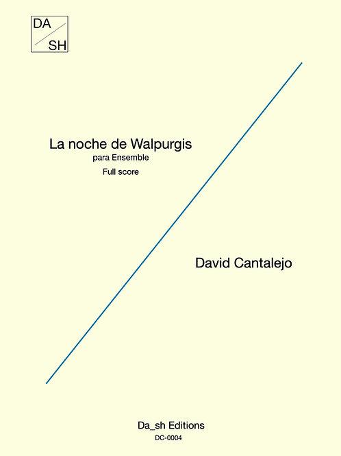 David Cantalejo - La noche de Walpurgis para Ensemble - Full score