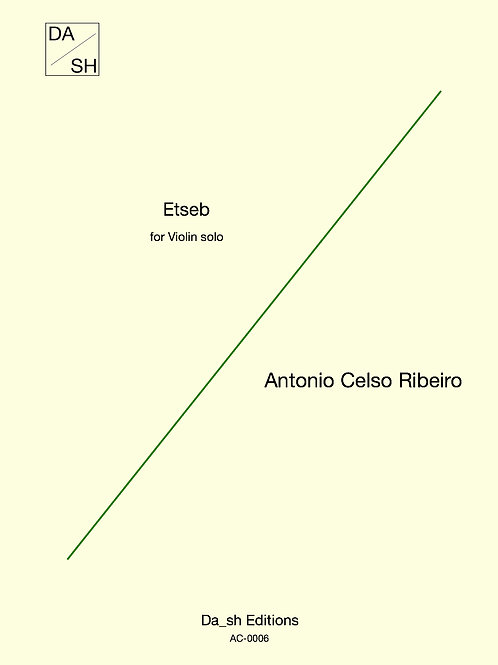 Antonio Celso Ribeiro - Etseb for Violin solo (PDF)