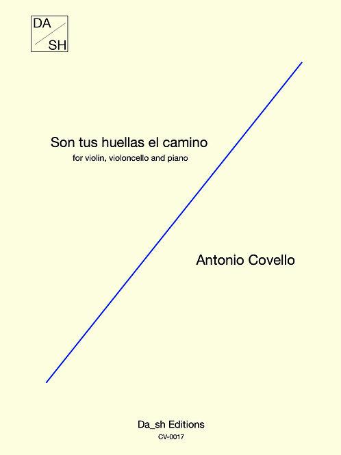 Antonio Covello - Son tus huellas el camino for piano trio