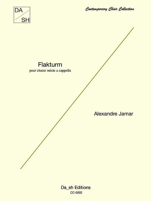Alexandre Jamar - Flakturm pour chœur mixte a cappella