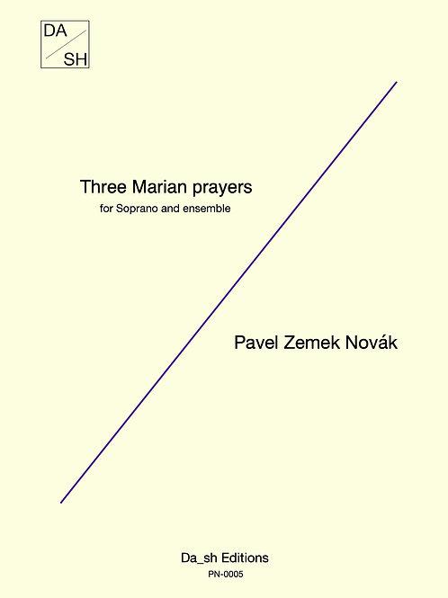 Pavel Zemek Novák - Three Marian prayers for Soprano and Ensemble