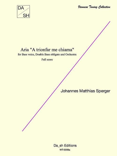 """J.M. Sperger - Aria """"A trionfar me chiama"""" - Orchestra full score"""