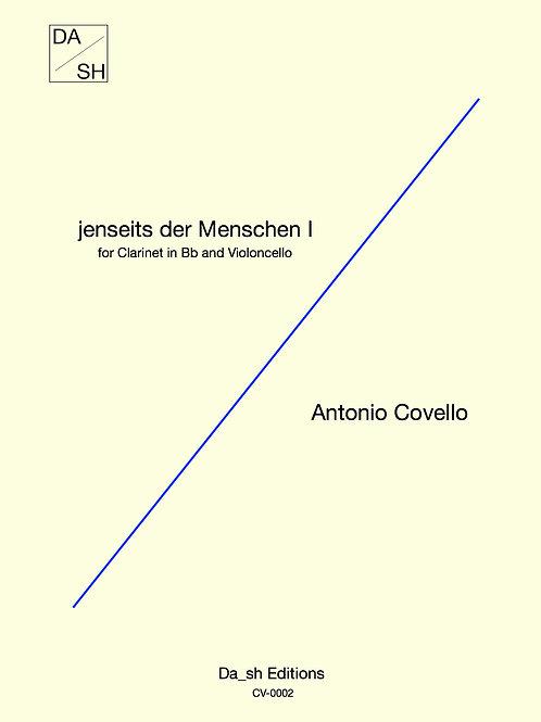 Antonio Covello - jenseits der Menschen I for Clarinet in Bb and Violoncello