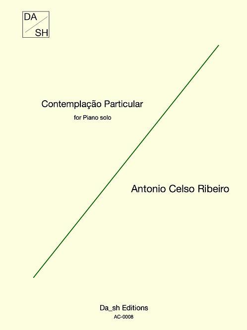 Antonio Celso Ribeiro - Contemplação Particular for Piano solo (PDF)