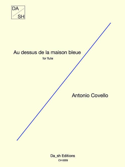 Antonio Covello - Au dessus de la maison bleue for flute