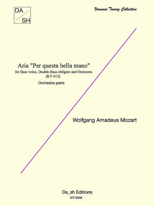 """W. A. Mozart - Aria """"Per questa bella mano"""" orchestra parts"""