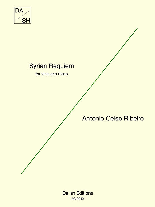 Antonio Celso Ribeiro - Syrian Requiem for Viola and Piano