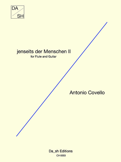 Antonio Covello - jenseits der Menschen II for Flute and Guitar