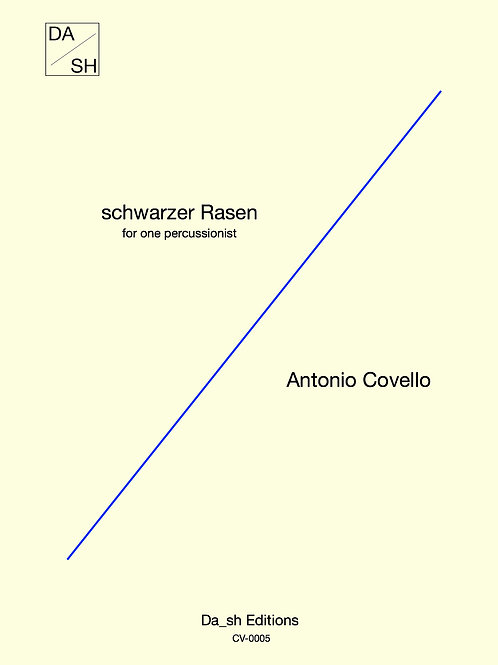 Antonio Covello - schwarzer Rasen for one percussionist