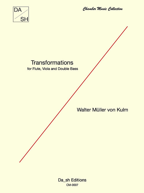 Walter Müller von Kulm - Transformations for Flute, Viola and Double Bass