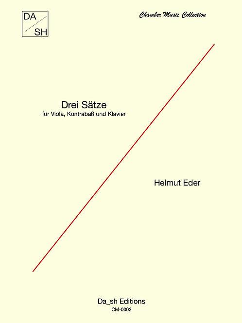 Helmut Eder - Drei Sätze für Viola, Kontrabass und Klavier