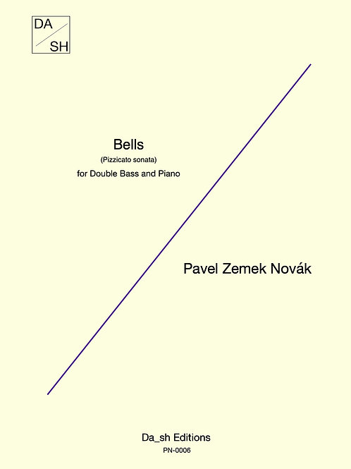 Bells (Pizzicato sonata) for Double Bass and Piano