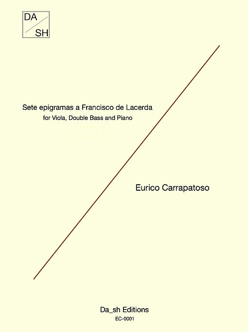 Sete epigramas a Francisco de Lacerda for Viola, Double Bass and Piano