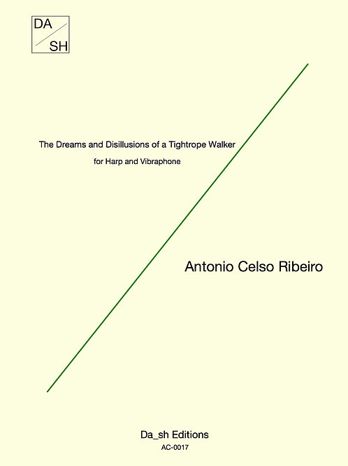 A. C. Ribeiro- The Dreams and Disillusions of a Tightrope Walker-Harp/vibraphone